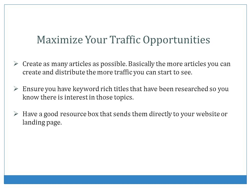 Maximize Your Traffic Opportunities