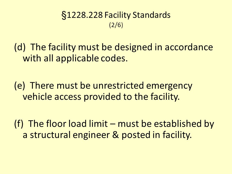 §1228.228 Facility Standards (2/6)