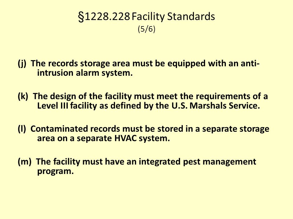 §1228.228 Facility Standards (5/6)