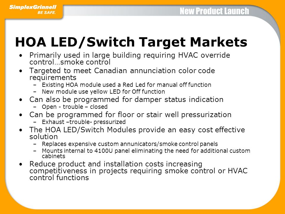 HOA LED/Switch Target Markets