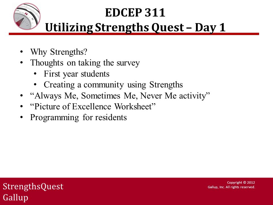 EDCEP 311 Utilizing Strengths Quest – Day 1