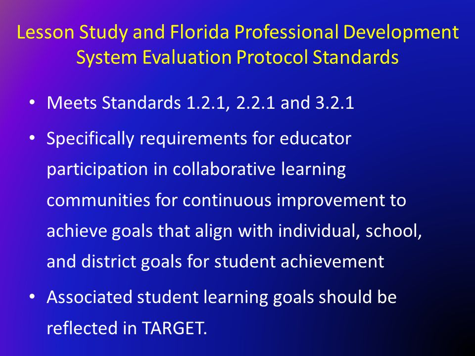 Lesson Study and Florida Professional Development System Evaluation Protocol Standards