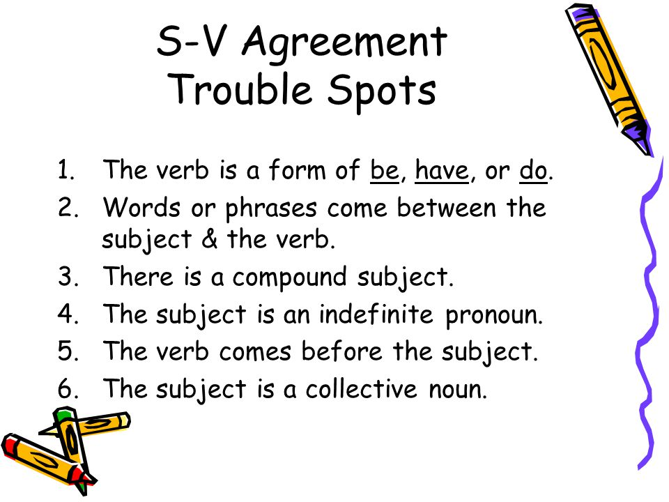 S-V Agreement Trouble Spots