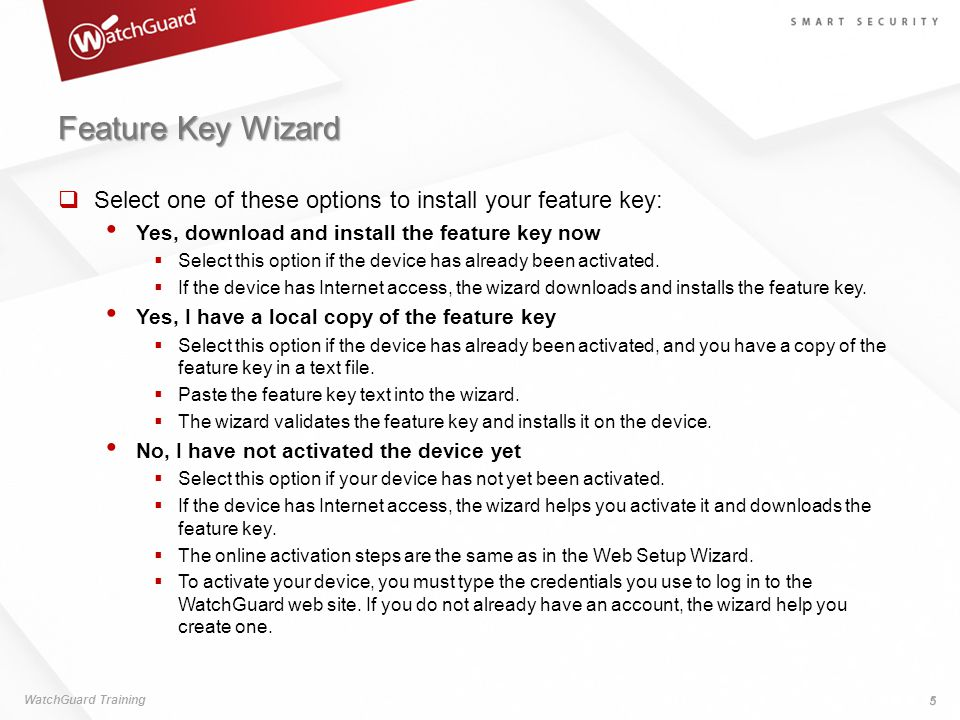 Feature Key Wizard Select one of these options to install your feature key: Yes, download and install the feature key now.