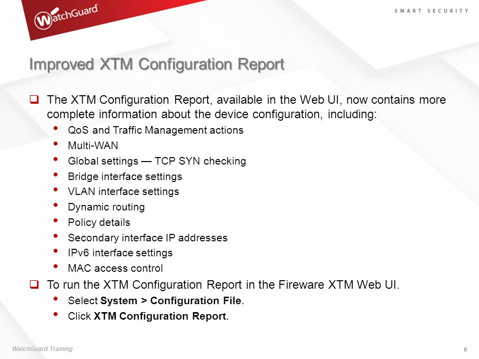 Improved XTM Configuration Report