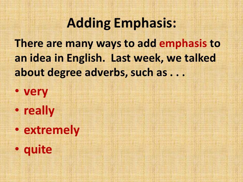 emphasis words