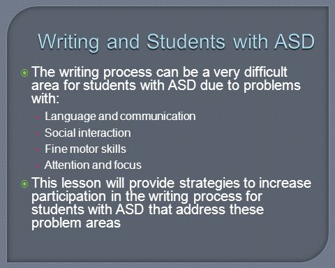 Writing and Students with ASD