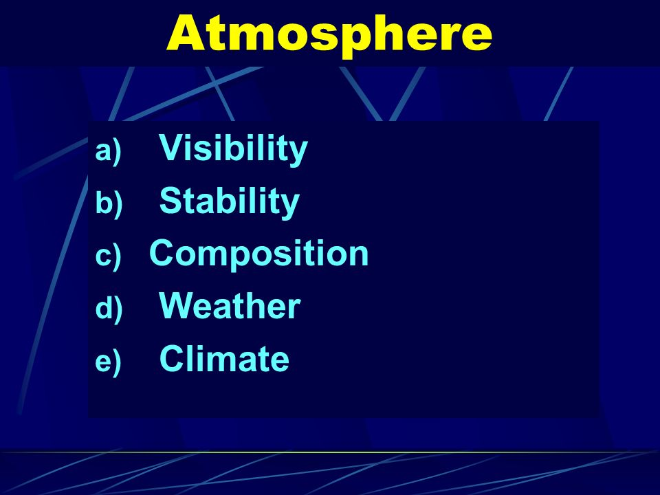 Atmosphere Visibility Stability Composition Weather Climate