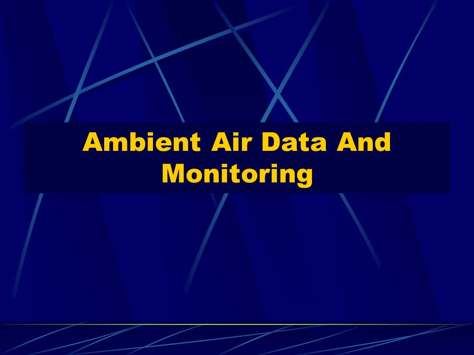 Ambient Air Data And Monitoring