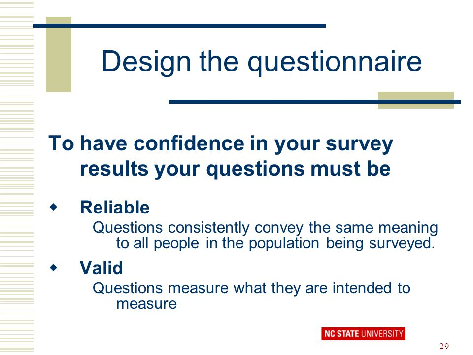 Design the questionnaire