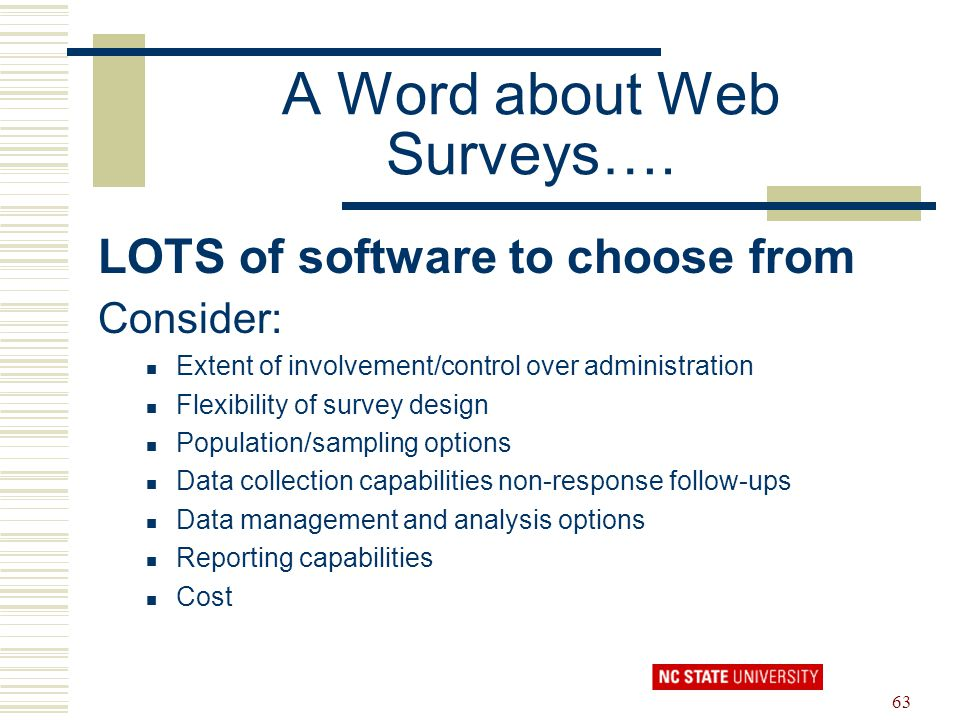 A Word about Web Surveys….