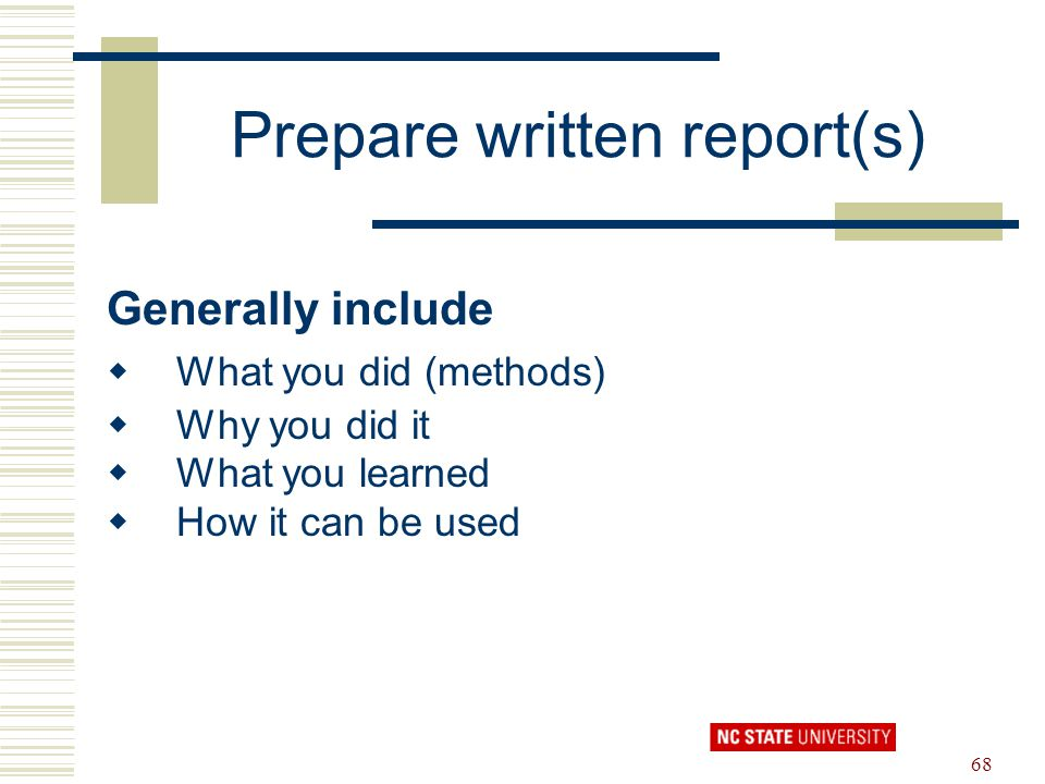 Prepare written report(s)
