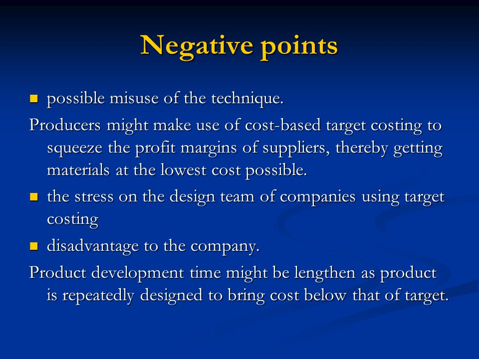 Negative points possible misuse of the technique.