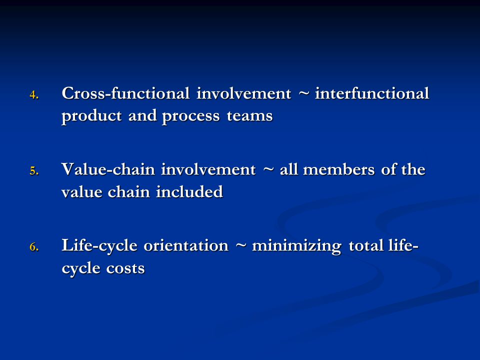 Cross-functional involvement ~ interfunctional product and process teams