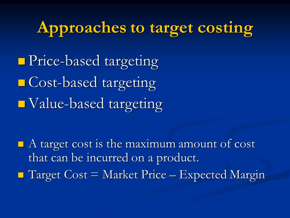Approaches to target costing