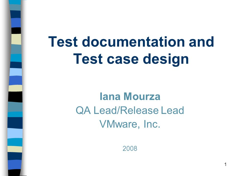 Test documentation and Test case design