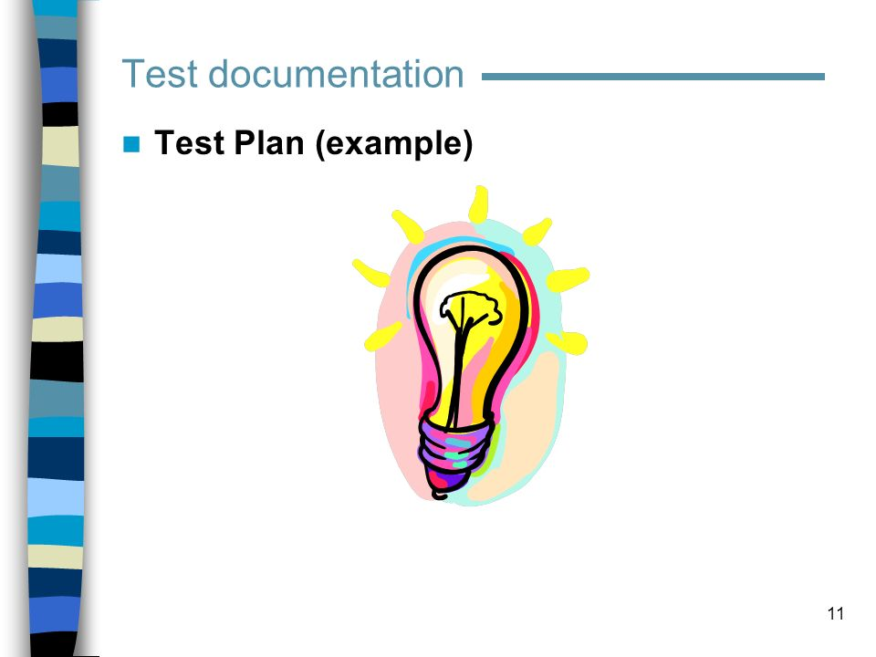 Test documentation Test Plan (example)