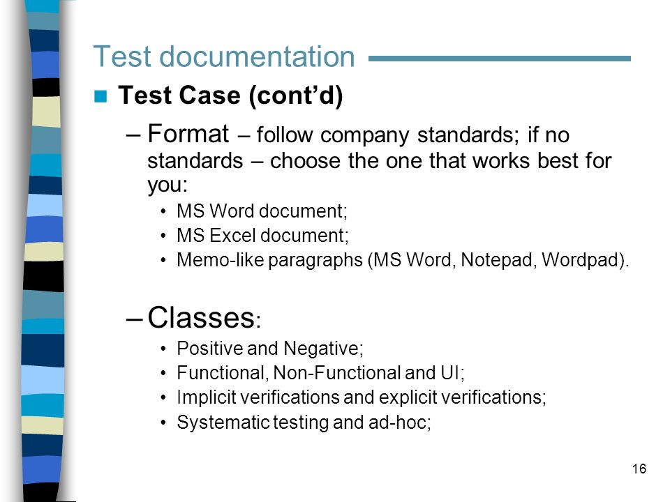 Test documentation Classes: Test Case (cont'd)