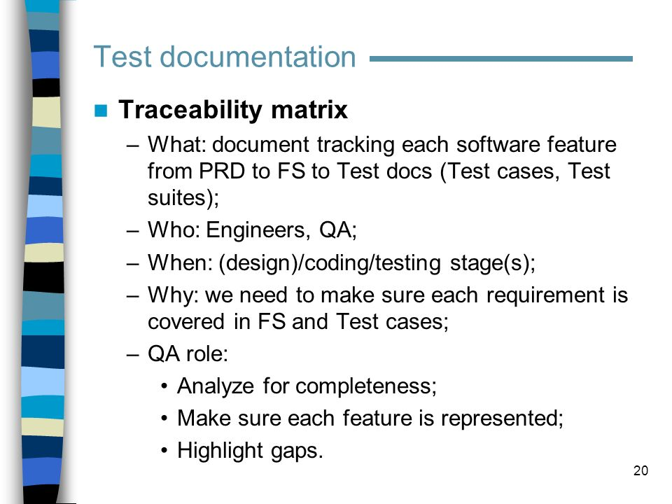 Test documentation Traceability matrix