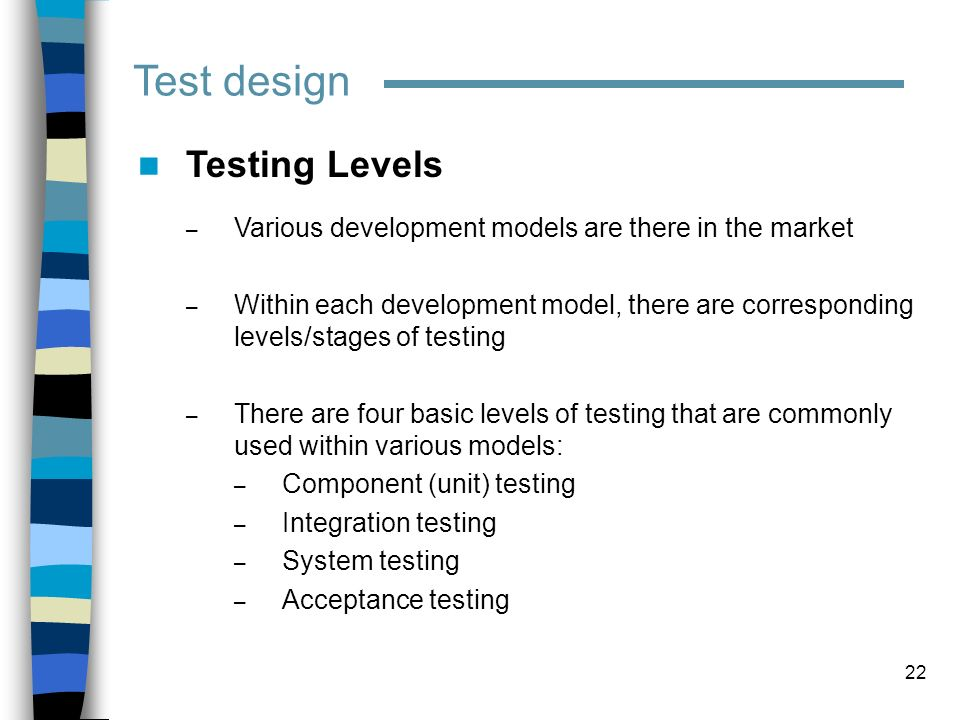 Test design Testing Levels