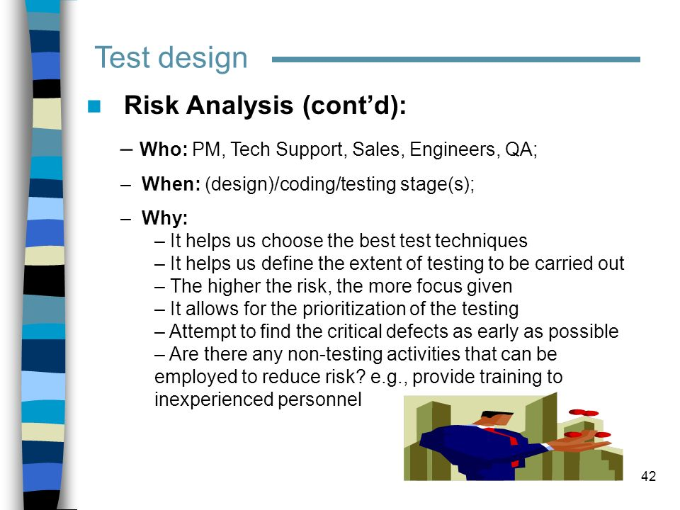 Test design Risk Analysis (cont'd):