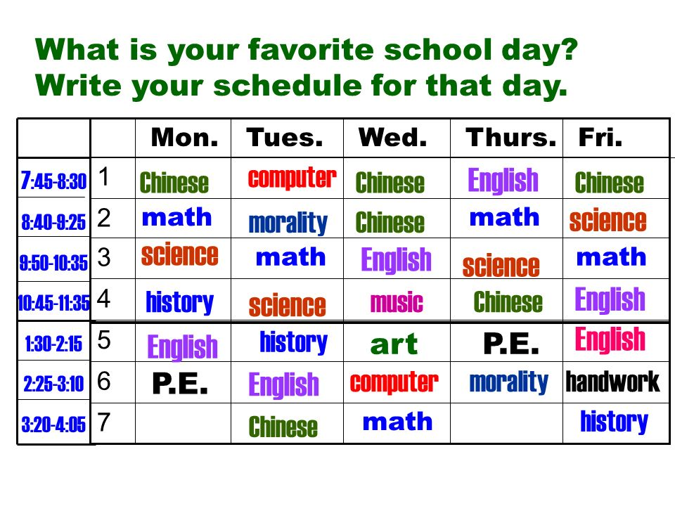 What is your favorite school day Write your schedule for that day.