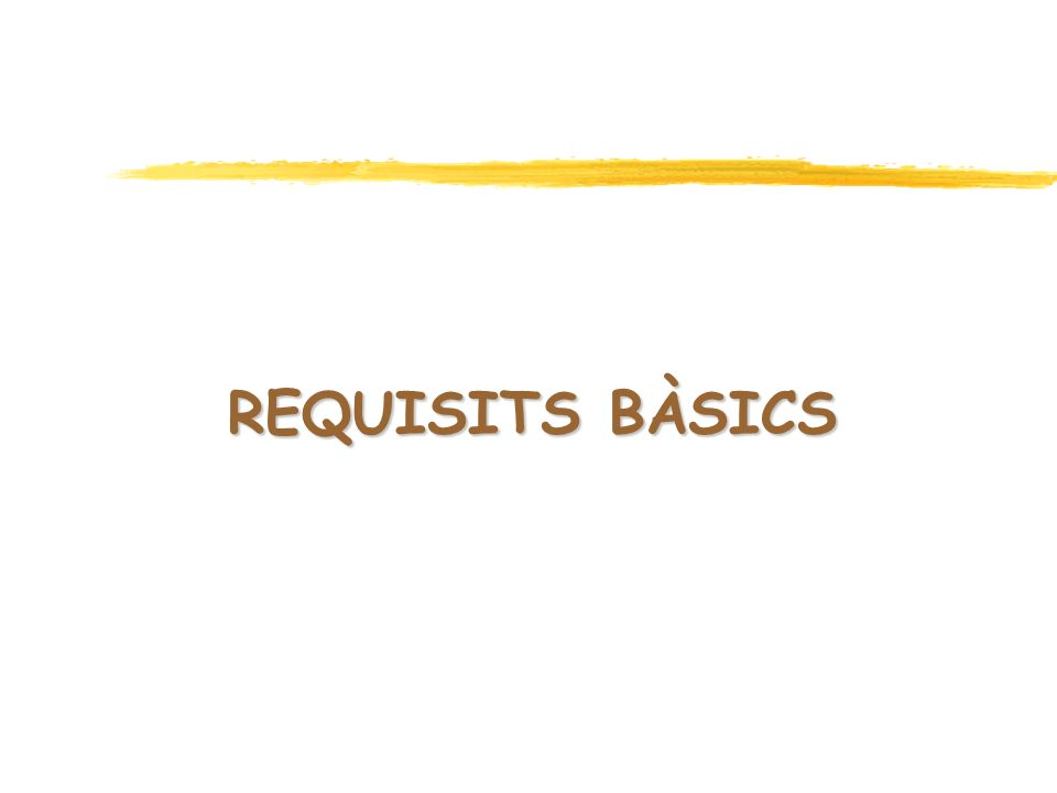 Requisits bàsics