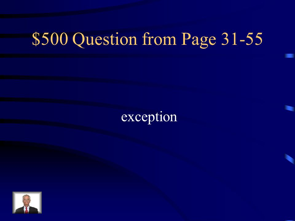 $500 Question from Page 31-55 exception