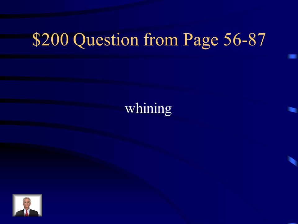 $200 Question from Page 56-87 whining