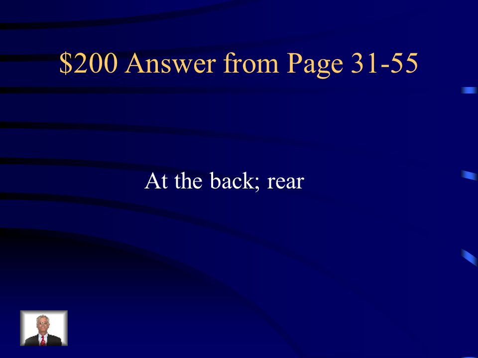 $200 Answer from Page At the back; rear