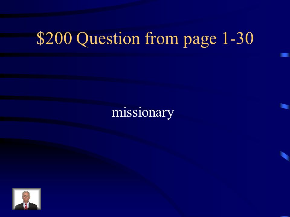 $200 Question from page 1-30 missionary