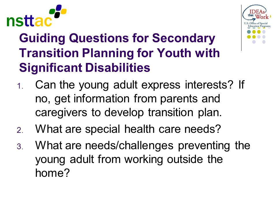 Guiding Questions for Secondary Transition Planning for Youth with Significant Disabilities