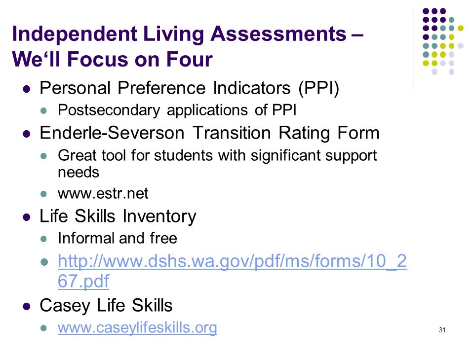 Independent Living Assessments – We'll Focus on Four