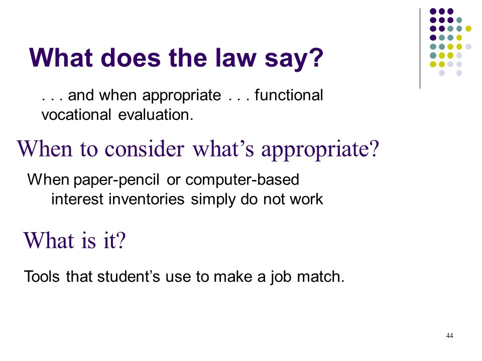 What does the law say When to consider what's appropriate