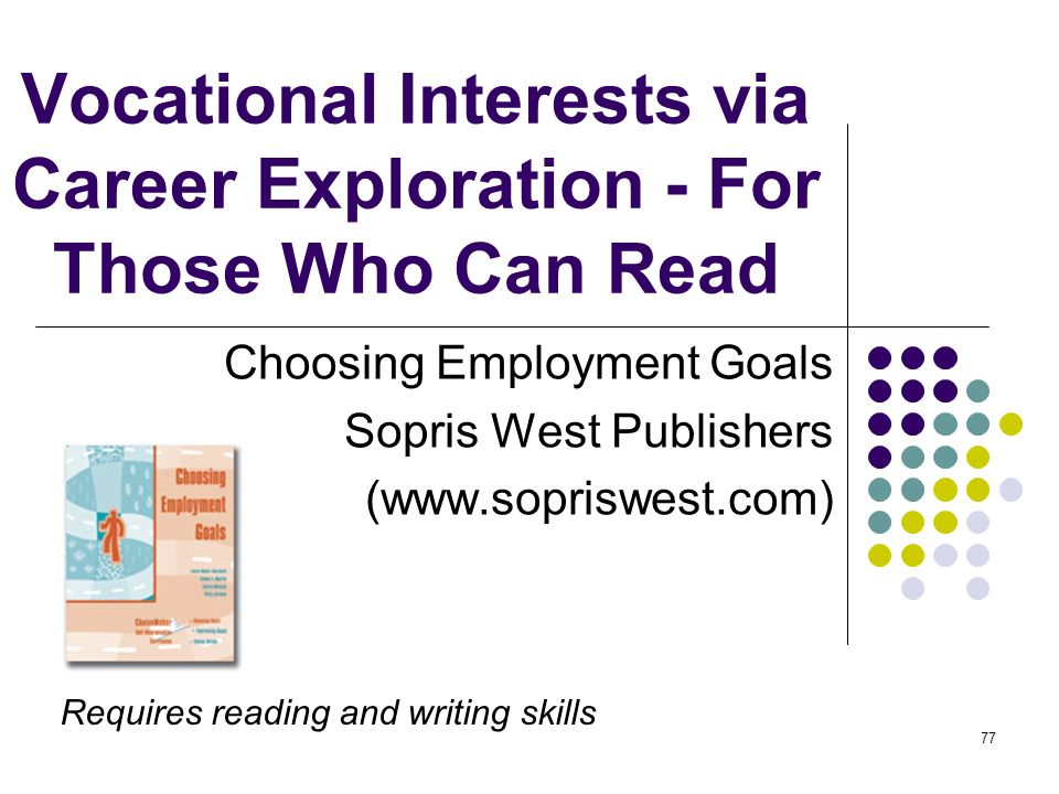 Vocational Interests via Career Exploration - For Those Who Can Read