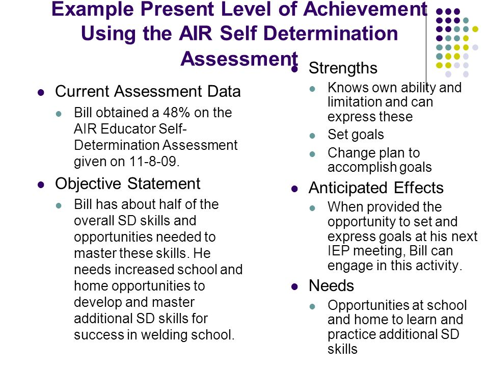 Example Present Level of Achievement Using the AIR Self Determination Assessment