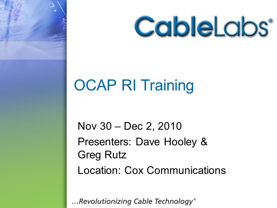 OCAP RI Training Nov 30 – Dec 2, 2010
