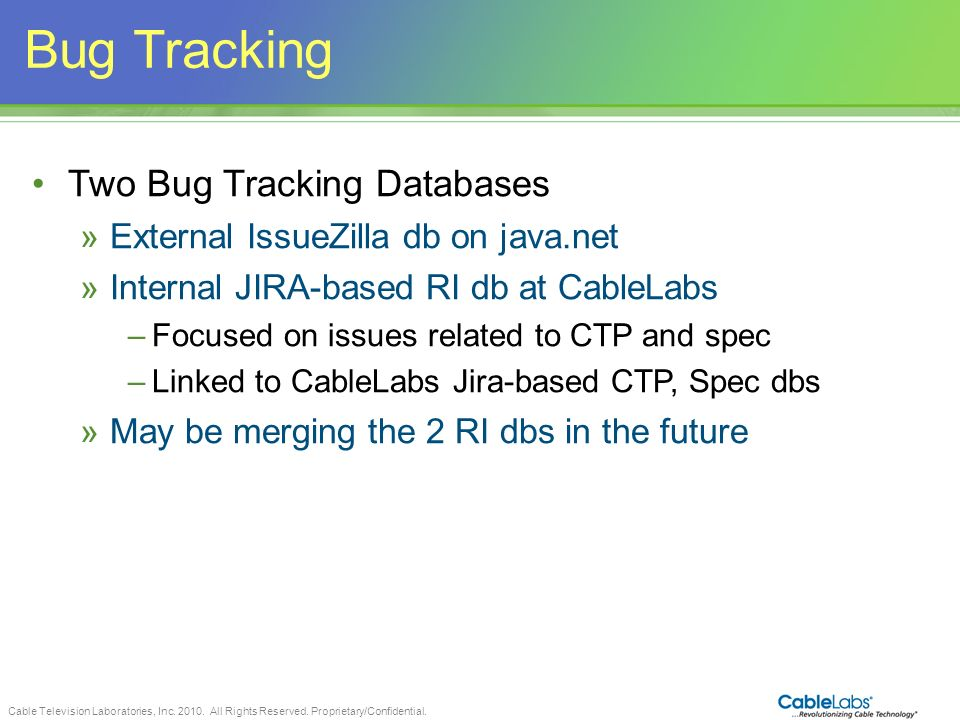 Bug Tracking Two Bug Tracking Databases