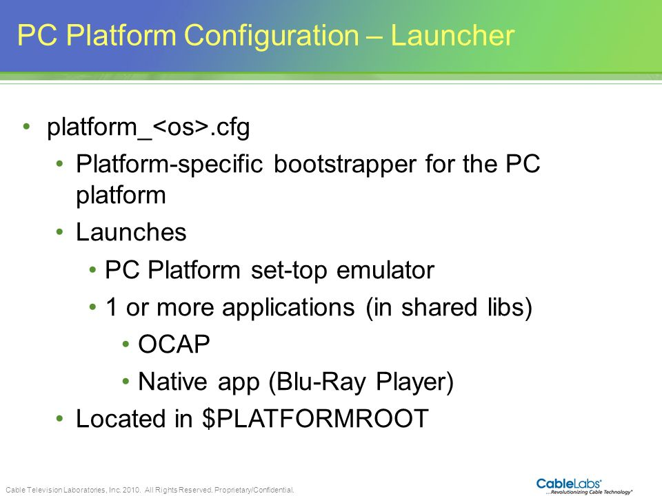 PC Platform Configuration – Launcher