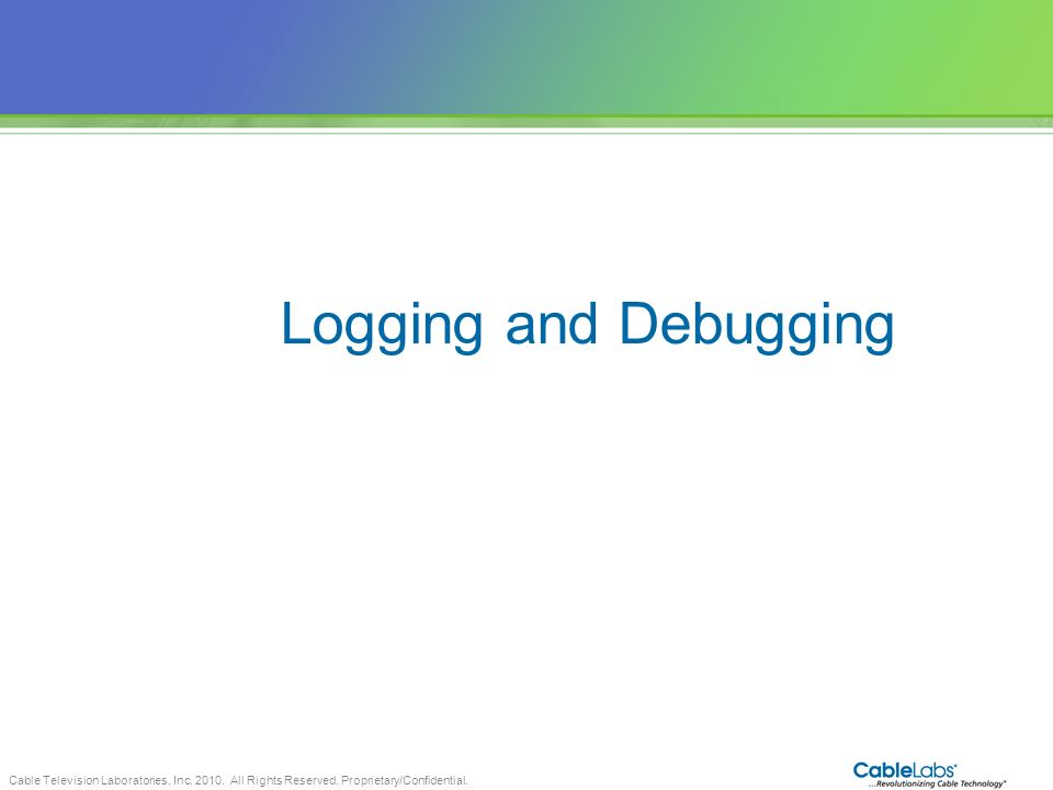 Logging and Debugging 59 59