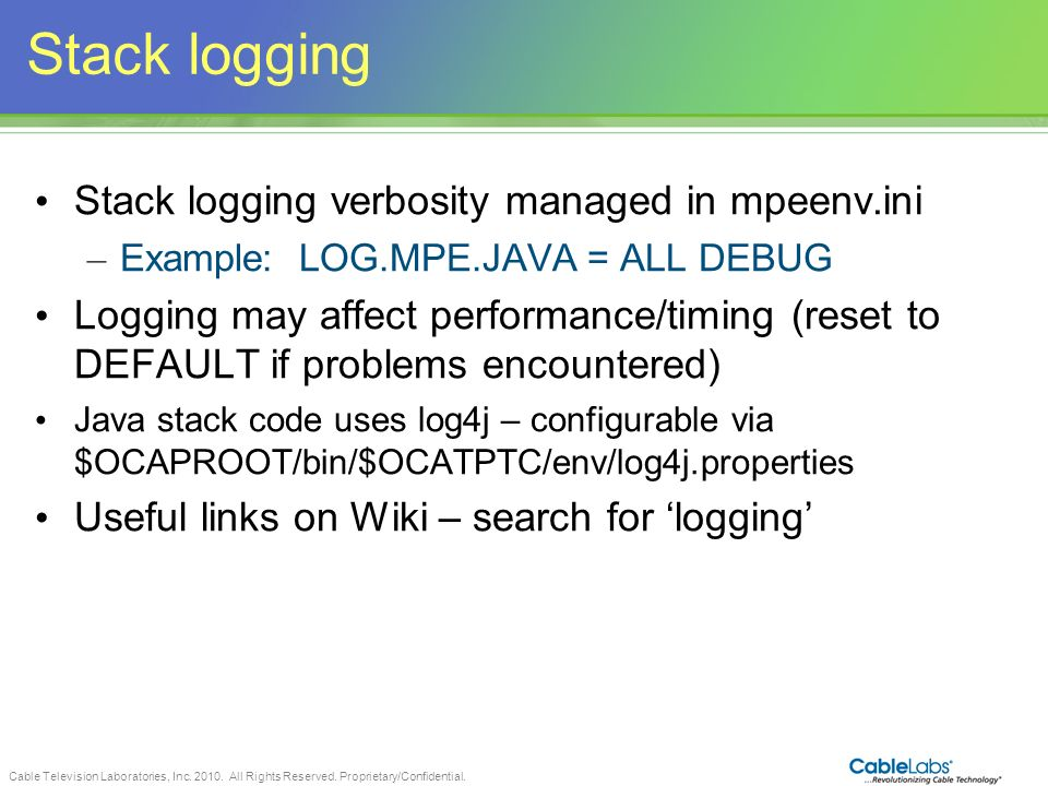 Stack logging Stack logging verbosity managed in mpeenv.ini