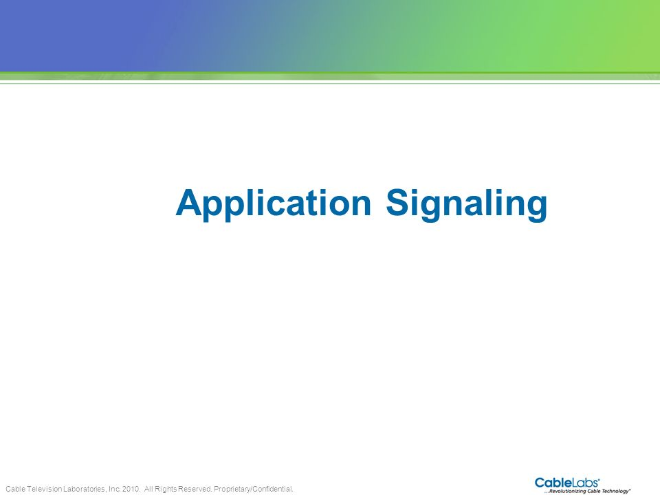 Application Signaling