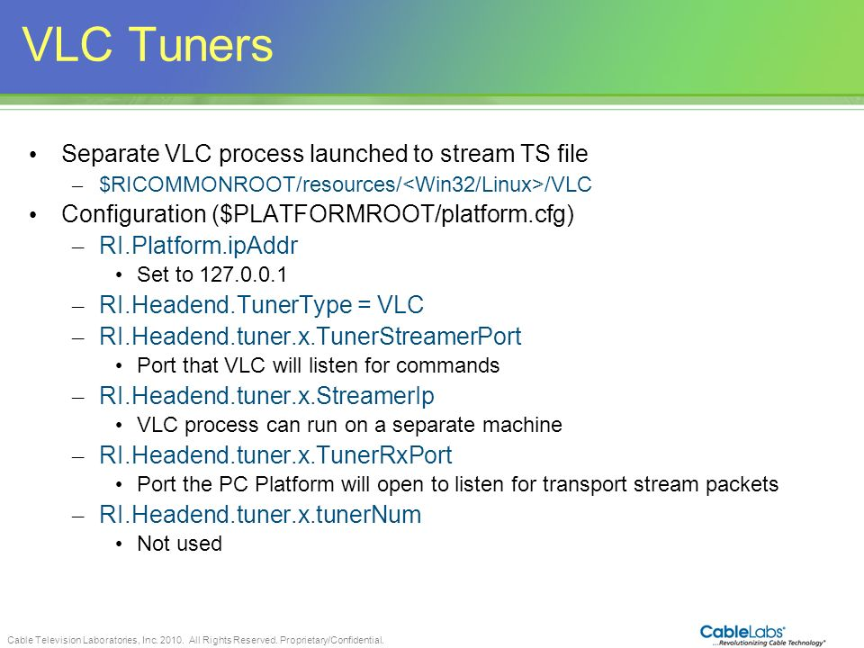 VLC Tuners Separate VLC process launched to stream TS file