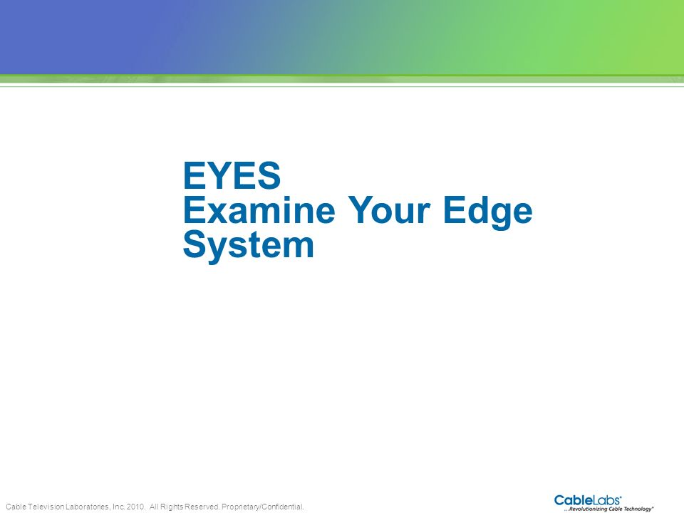 Examine Your Edge System