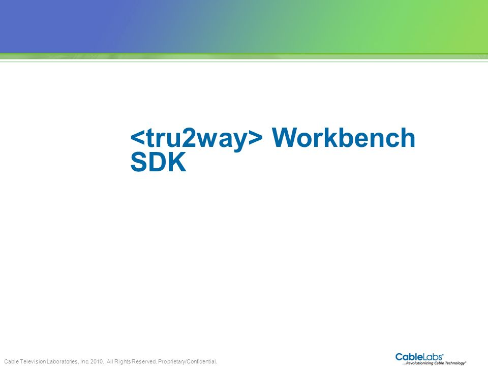 <tru2way> Workbench SDK