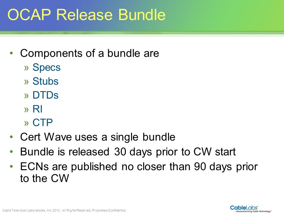OCAP Release Bundle Components of a bundle are