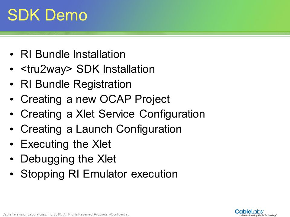 SDK Demo RI Bundle Installation <tru2way> SDK Installation