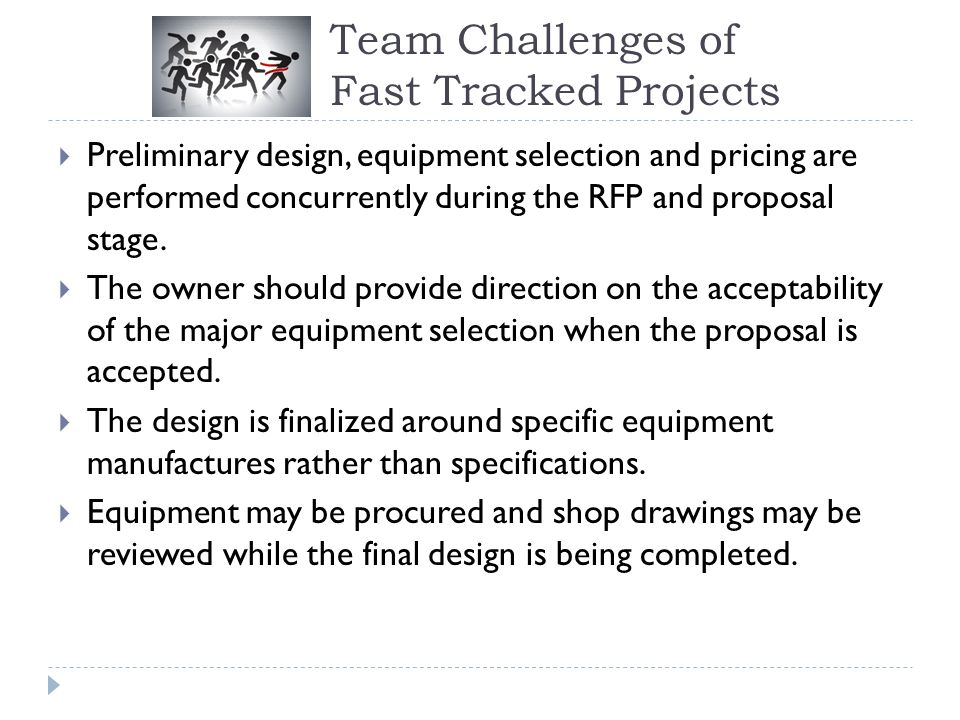 Team Challenges of Fast Tracked Projects