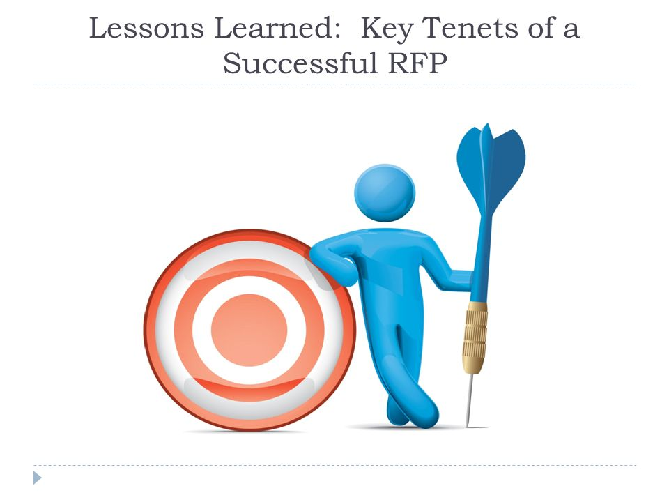 Lessons Learned: Key Tenets of a Successful RFP