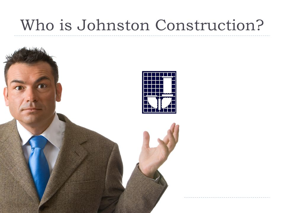 Who is Johnston Construction